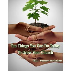 Ten Things you can do Today to Grow your Church (PDF)