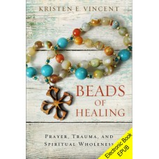 Beads of Healing (EPUB version)