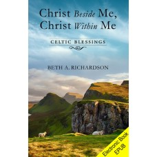 Christ Beside Me, Christ Within Me (EPUB version)