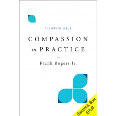 Compassion in Practice (EPUB version)