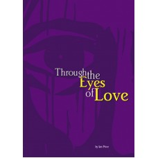 Through the Eyes of Love (PDF)