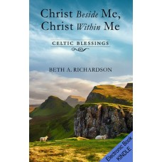 Christ Beside Me, Christ Within Me (MOBI version)