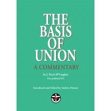 THE BASIS OF UNION:  A COMMENTARY (PDF)